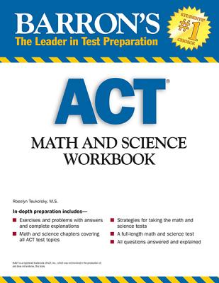 Barron's Act Math and Science By Teukolsky, Roselyn